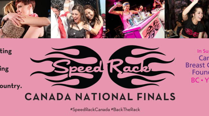 Speed Rack Canadian Female Bartending Comp #BackTheRack @Speed_Rack