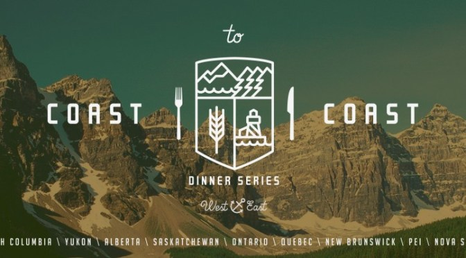 Edible Canada to Launch Coast-to-Coast Dinner Series