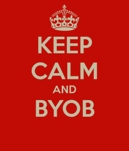 keep calm and byob 4