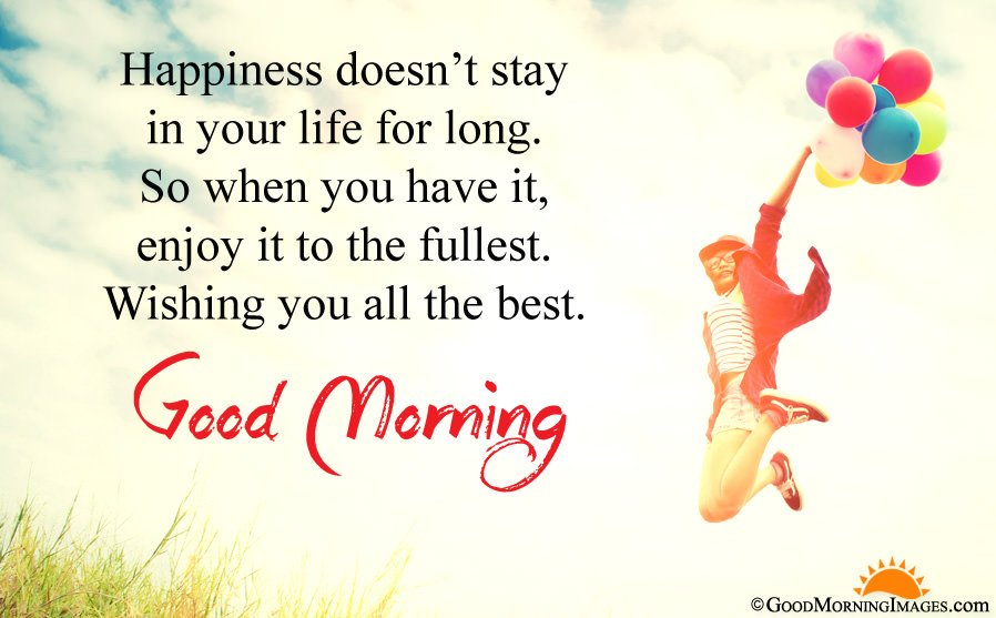 All The Best Good Morning Wishes Quotes Images Good Luck Blessings