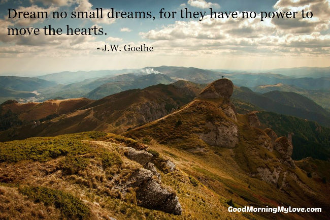 Good Morning My Love Quotes J W Goethe