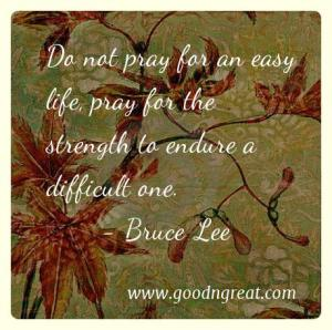 Prayer GoodNGreat Quotes Bruce Lee