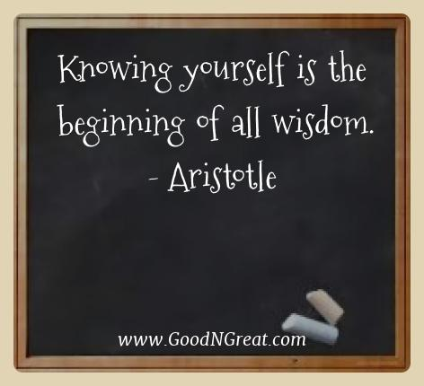 Aristotle Best Quotes  - Knowing yourself is the beginning of all