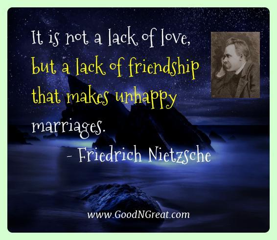 Friedrich Nietzsche Best Quotes  - It is not a lack of love, but a lack of friendship that
