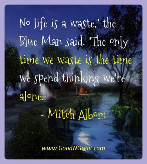 Mitch Albom Best Quotes  - No life is a waste,