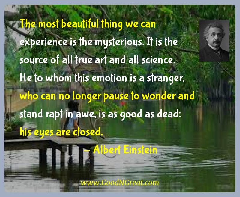 Albert Einstein Inspirational Quotes  - The most beautiful thing we can experience is the