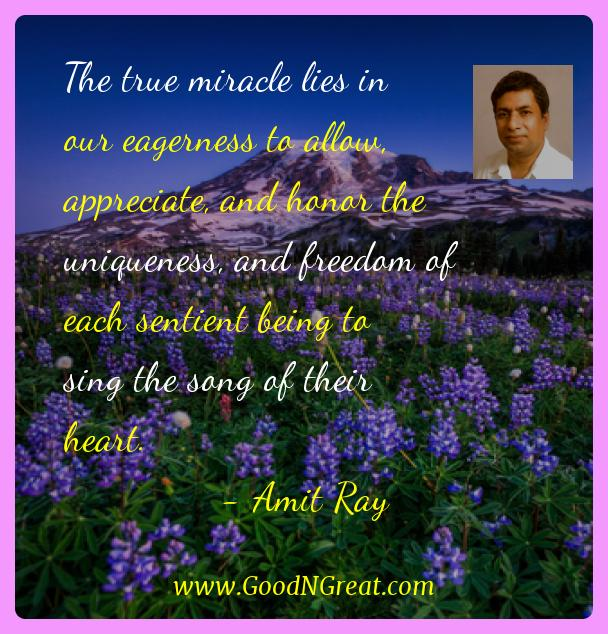 Amit Ray Inspirational Quotes  - The true miracle lies in our eagerness to allow,