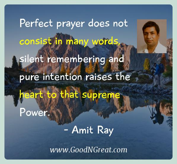 Perfect prayer does not consist in many words, silent