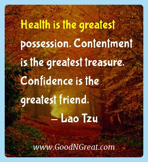 Lao Tzu Inspirational Quotes  - Health is the greatest possession. Contentment is the