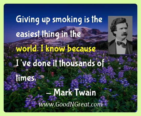 Mark Twain Inspirational Quotes  - Giving up smoking is the easiest thing in the world. I know