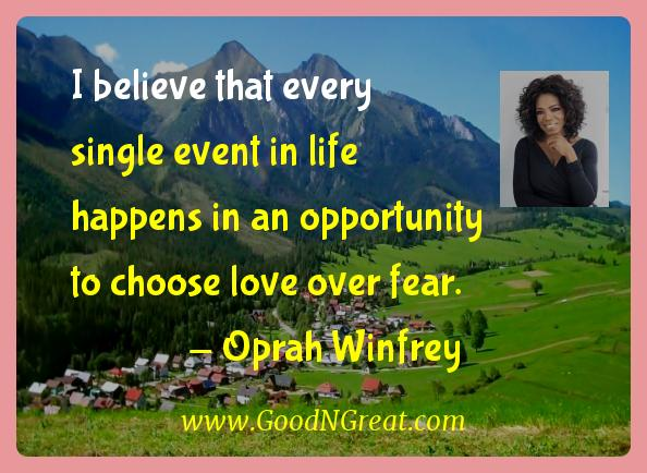Oprah Winfrey Inspirational Quotes  - I believe that every single event in life happens in an