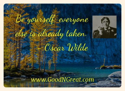 Oscar Wilde Inspirational Quotes  - Be yourself; everyone else is already