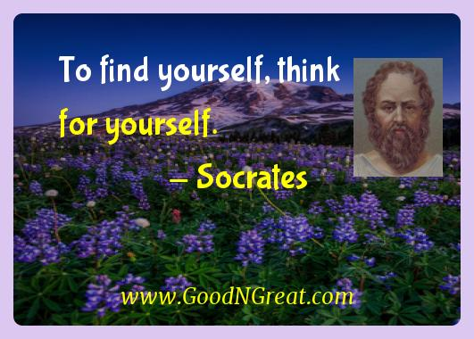 Socrates Inspirational Quotes  - To find yourself, think for