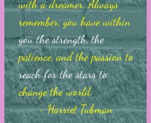 Harriet Tubman Success Quotes