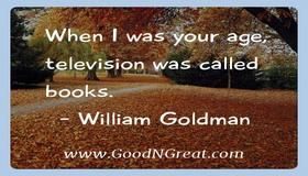 t_william_goldman_inspirational_quotes_574.jpg