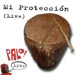 Mi Protección -- Live (mp3)