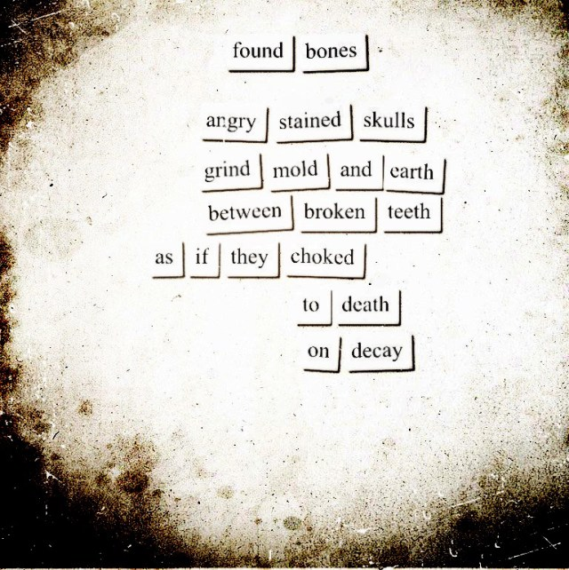 Artistically manipulated fridge poem by Mike Arnzen