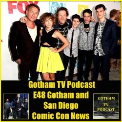 GTVP E48 Gotham and Comic Con News