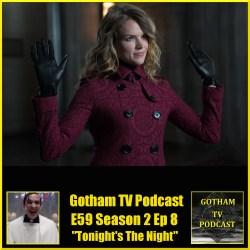 GTVP E59 Gotham S02E8 Tonights The Night Podcast