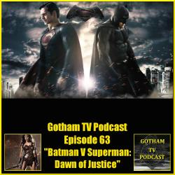 GTVP E64 Batman V Superman Dawn of Justice podcast