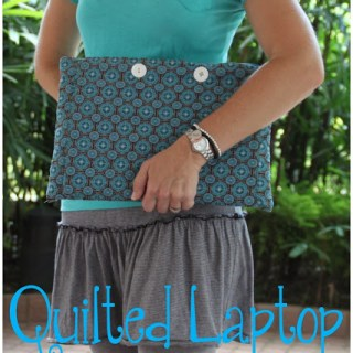 Featured: Quilted Laptop Case Tutorial