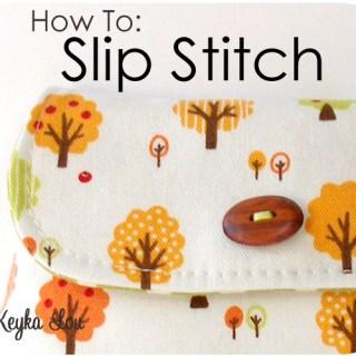 How to Slip Stitch a Seam Closed Tutorial
