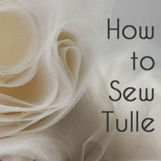 How to Sew Tulle Tutorial