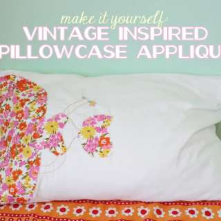 Vintage Inspired Pillowcase Applique Tutorial