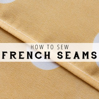 Sew French Seams