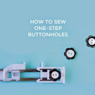 "Follow this tutorial on ""How to Sew One-Step Buttonholes"" by Tilly and the Buttons, and you'll find installing buttonholes easy breezy. -Sewtorial"