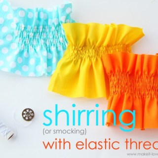 Shirring with Elastic Thread