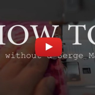 Cheap But Chic shows how to serge without a serger in this sewing hack video tutorial. -Sewtorial