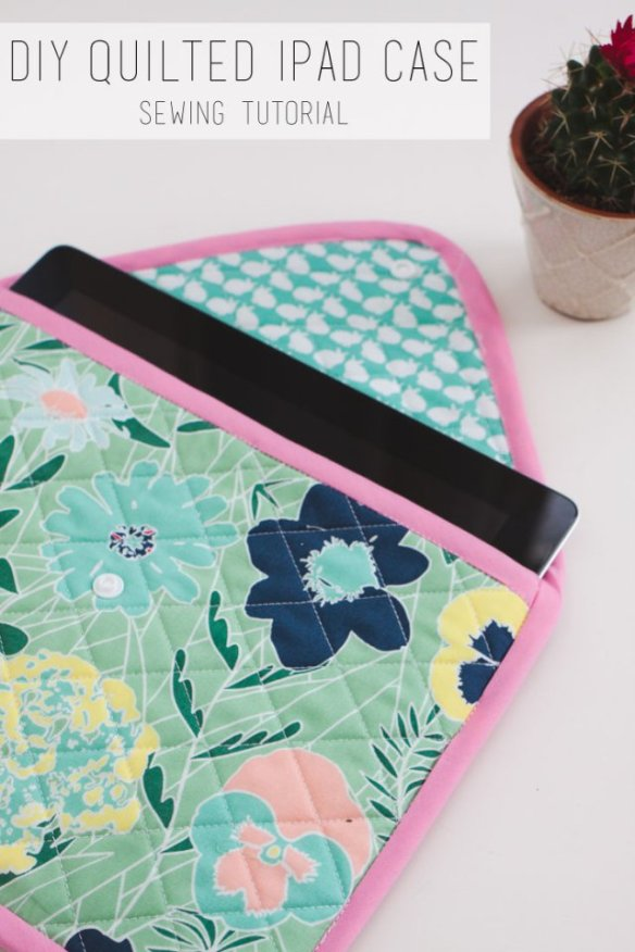 Keep your iPad safe from scratches (and sometimes sticky little fingers) with this quilted iPad case tutorial by Sewbon. -Sewtorial