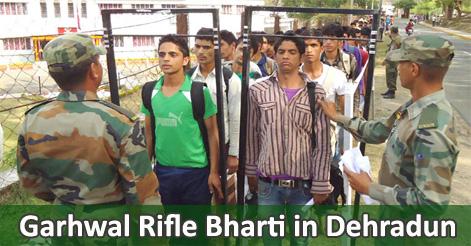 Garhwal Rifle Bharti in Dehradun