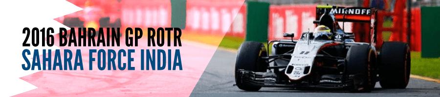 2016 Bahrain GP ROTR: Force India