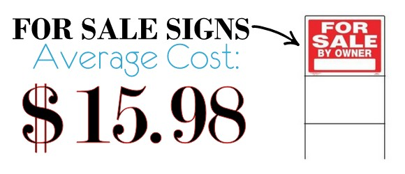 How Much Do For Sale Signs Cost? We Compare Lowe\u0027s, Home Depot, Etc - sale signs