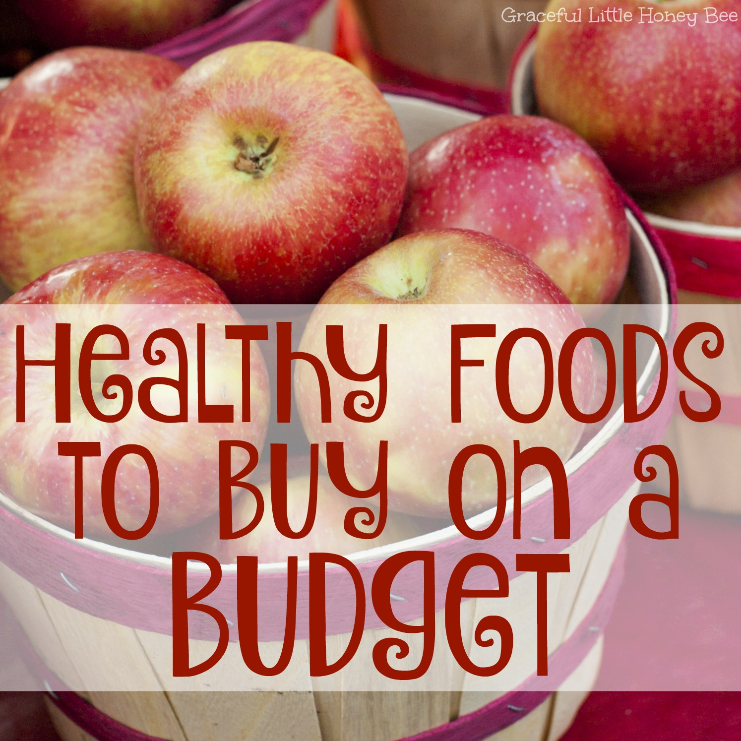 Buy Food Healthy Foods To Buy On A Budget Graceful Little Honey Bee