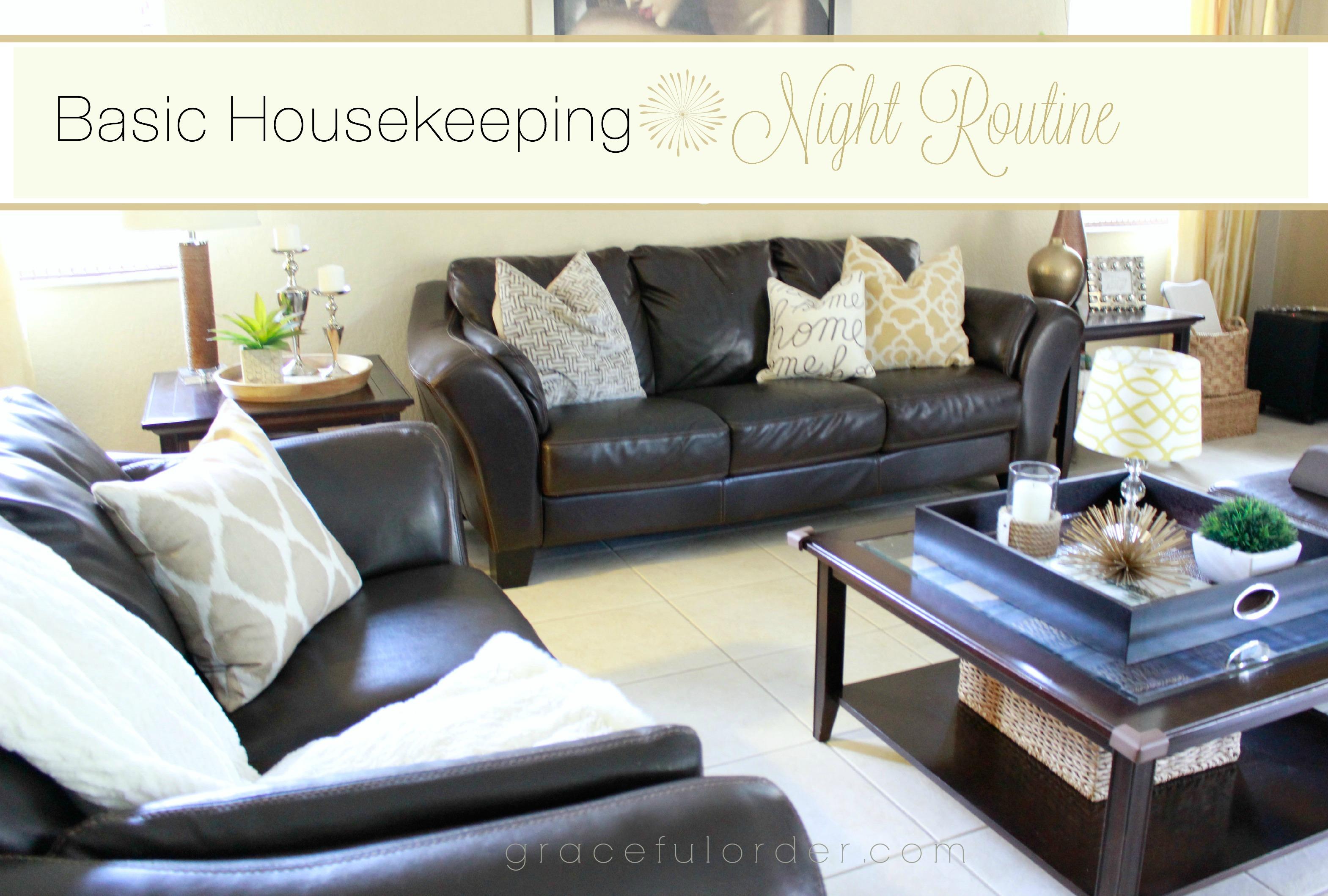 Basic Housekeeping - Night Routine - Graceful Order