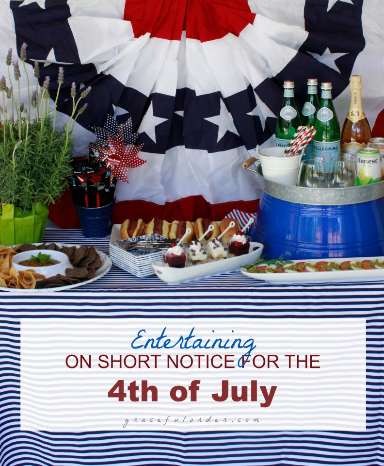 Short Notice Entertaining for the Fourth of July