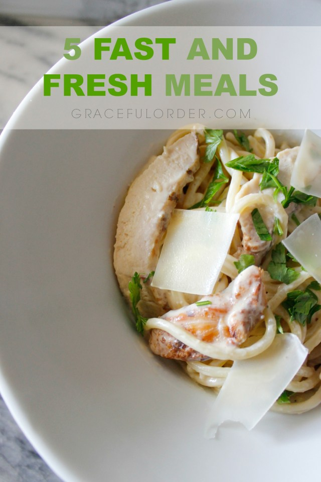 5 Fast and Fresh Weeknight Meals