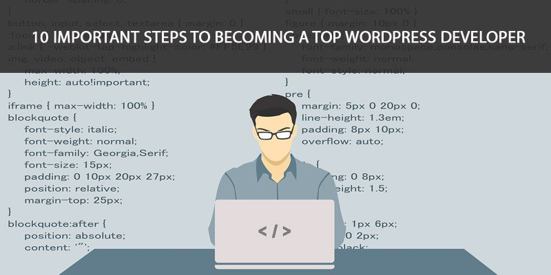10 Important Steps To Becoming A Top WordPress Developer Grace Themes - Developer