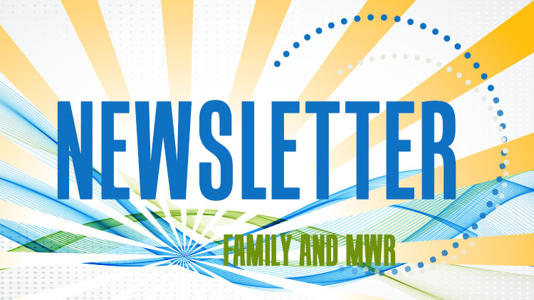 US Army MWR  Family and MWR Monthly Newsletter