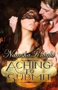 natasha knight aching to submit
