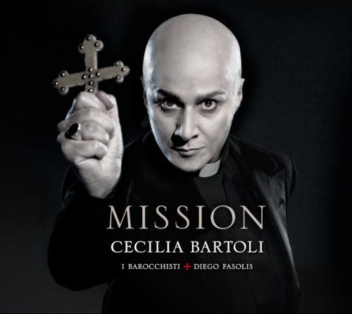 Cecilia Bartoli Mission Be afraid. Be very afraid...  Cecilia Bartolis on a mission: her new album
