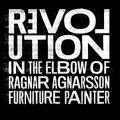 Revolution in the Elbow of Ragnar Agnarsson, Furniture Painter