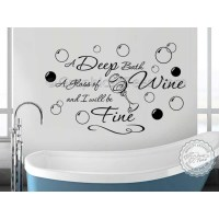 Bathroom Wall Sticker Quote, Deep Bath Glass of Wine Decor ...