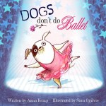 Recommended Reading: Dogs Don't Do Ballet