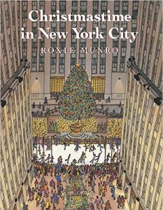 Christmas in New York by Roxie Munro