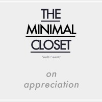 The Minimal Closet : on Appreciation