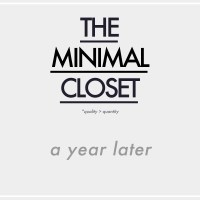 The Minimal Closet | A Year Later